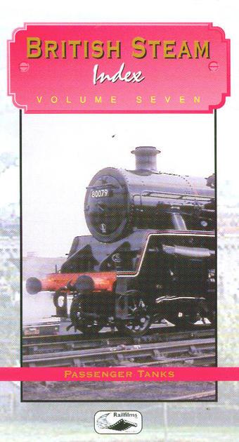 H583 British Steam Index Volume 7 DVD